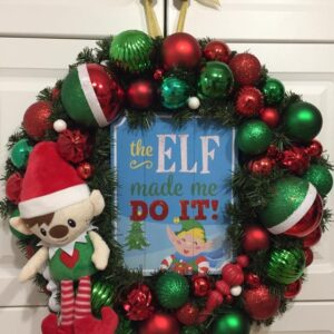 Decadent Designs Decor Sudbury Ontario The Elf Made Me Do It Christmas Wreath Home Decor